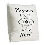 Physics Nerd Burlap Throw Pillow