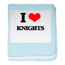 I Love Knights baby blanket
