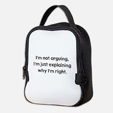 I'm Not Arguing Neoprene Lunch Bag