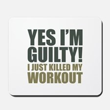 Yes I'm Guilty! Mousepad