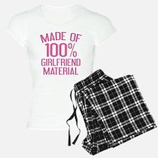 Made Of 100% Girlfriend Material Pajamas