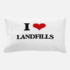 I Love Landfills Pillow Case
