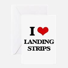 I Love Landing Strips Greeting Cards