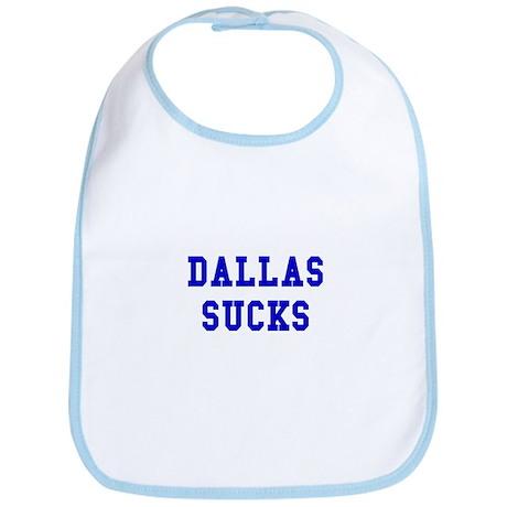 Dallas Sucks Bib