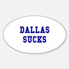 Dallas Sucks Oval Decal