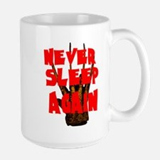 NEVER SLEEP AGAIN Mugs
