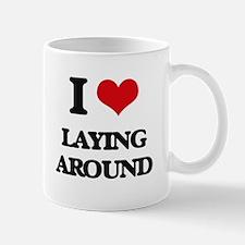I Love Laying Around Mugs
