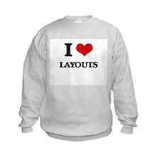I Love Layouts Sweatshirt