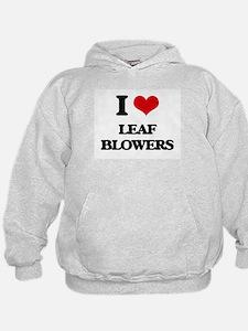 I Love Leaf Blowers Hoodie