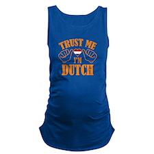 Trust Me I'm Dutch Maternity Tank Top