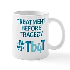 Treatment Before Tragedy Products Mug