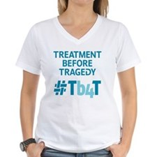 Treatment Before Tragedy Pr Shirt