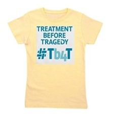 Treatment Before Tragedy Products Girl's Tee