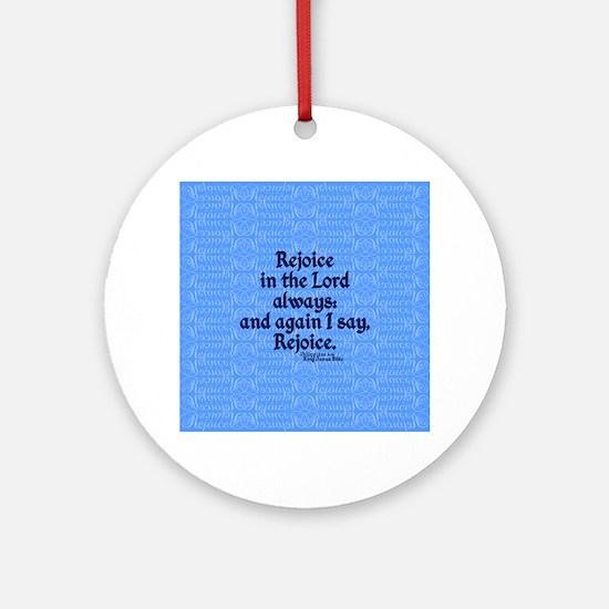 Philippians 4:4 Rejoice blue Ornament (Round)