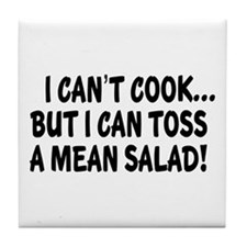 I Can't Cook But Can Toss A Mean Tile Coaster