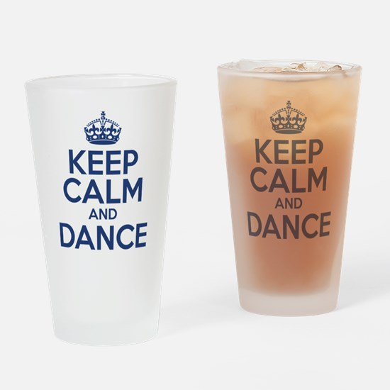 Keep Calm And Dance Drinking Glass