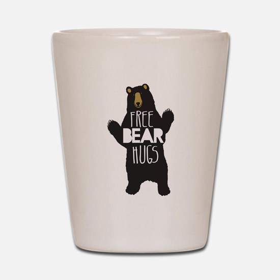 FREE BEAR HUGS Shot Glass