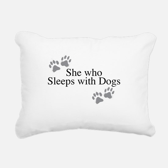 she who sleeps with dogs Rectangular Canvas Pillow