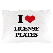 I Love License Plates Pillow Case