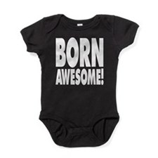 Born Awesome! Baby Bodysuit