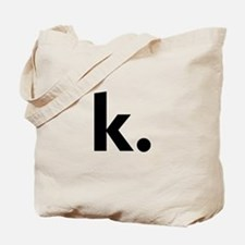 Cool Ok Tote Bag