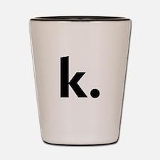 Cute Letter k Shot Glass