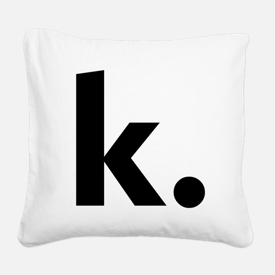 Cute Initial k Square Canvas Pillow
