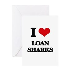 I Love Loan Sharks Greeting Cards