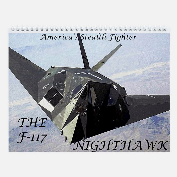 F-117 Nighthawk Wall Calendar