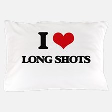I Love Long Shots Pillow Case