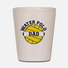 Water Polo Dad Shot Glass