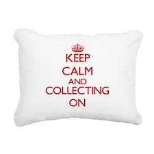 Keep calm and Collecting Rectangular Canvas Pillow