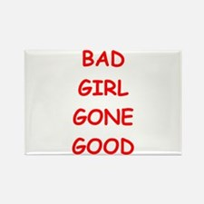 bad girl Magnets