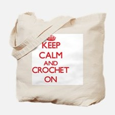 Keep calm and Crochet ON Tote Bag