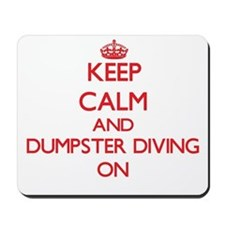 Keep calm and Dumpster Diving ON Mousepad