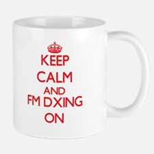 Keep calm and Fm Dxing ON Mugs