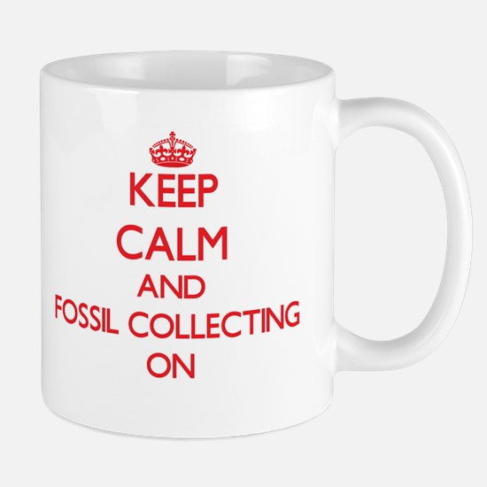 Keep calm and Fossil Collecting ON Mugs