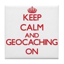 Keep calm and Geocaching ON Tile Coaster