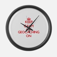 Keep calm and Geocaching ON Large Wall Clock