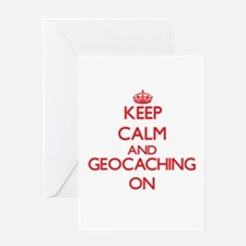 Keep calm and Geocaching ON Greeting Cards