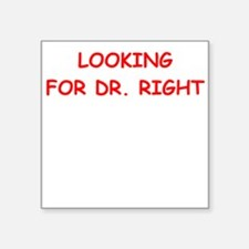 dr right Sticker