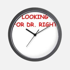 dr right Wall Clock