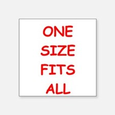 one size fits all Sticker