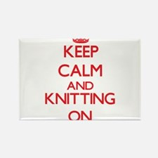 Keep calm and Knitting ON Magnets