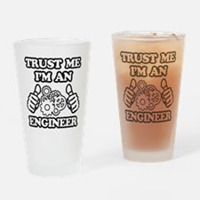 Trust me, I'm an Engineer Funny Drinking Glass