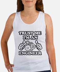 Trust me, I'm an Engineer Funny Tank Top