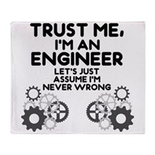 Trust me, I'm an Engineer Funny Throw Blanket