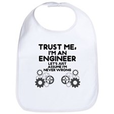 Trust me, I'm an Engineer Funny Bib