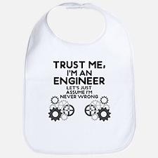 Trust me, I'm an Engineer Funny Bib