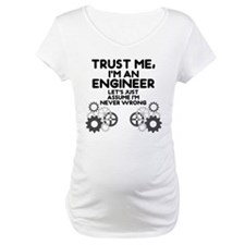 Trust me, I'm an Engineer Funny Shirt